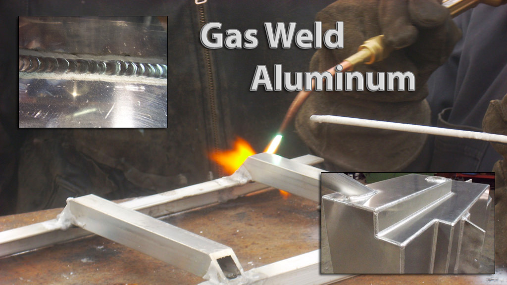 How To Master Gas Welding Aluminum