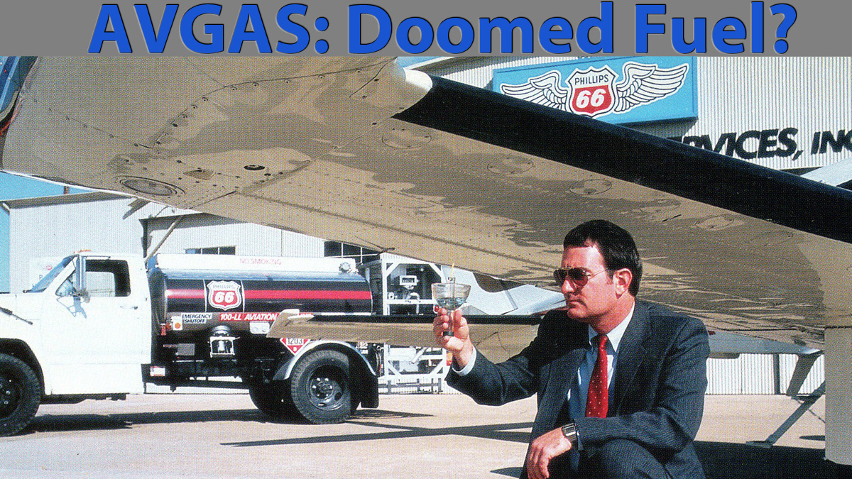 Is AVGAS A Doomed Fuel?