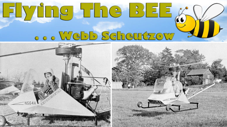 Flying the Webb Scheutzow Bee Helicopter
