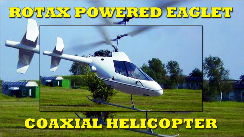 Rotax Powered Eaglet Staggered Twin Seat Coaxial Helicopter