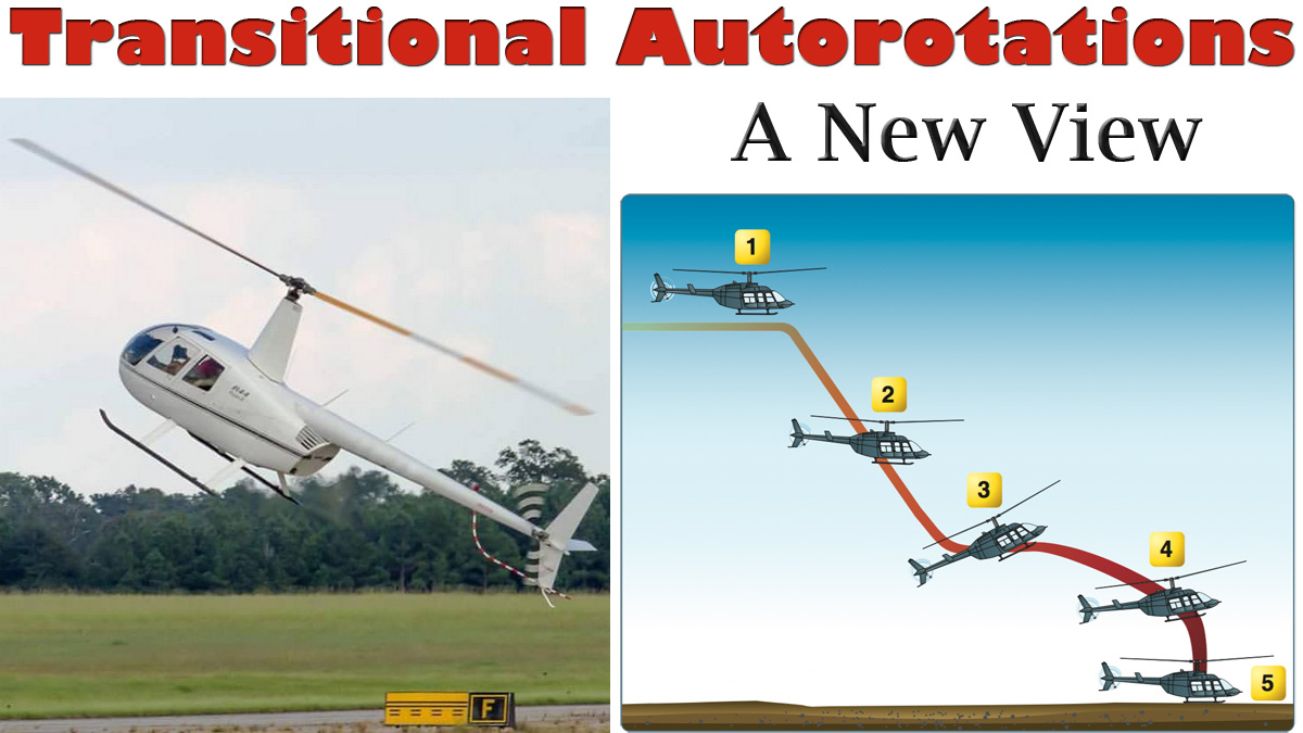 Transitional Autorotations – Between the Hover and Cruise Altitude
