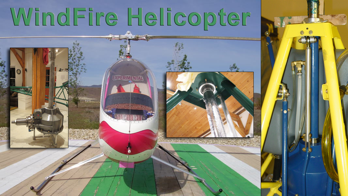 Daniel MacPherson's WindFire Helicopter